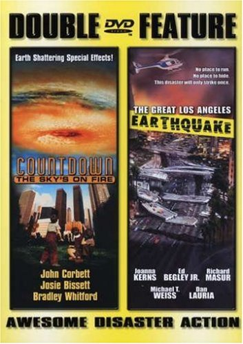 Countdown: The Skies on Fire/The Great LA Earthquake