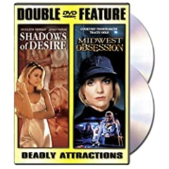 Shadows of Desire/Midwest Obsession