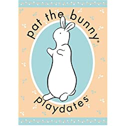 Pat the Bunny: Playdates