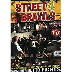Wildest Street Brawls 4