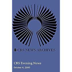 CBS Evening News (October 4, 2000)
