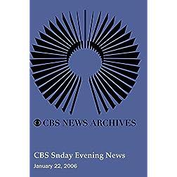 CBS Snday Evening News (January 22, 2006)