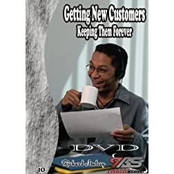 10 - Getting New Customers Keeping Them Forever