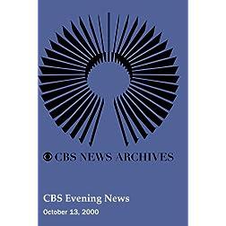 CBS Evening News (October 13, 2000)