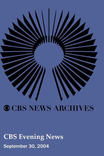 CBS Evening News (September 30, 2004)