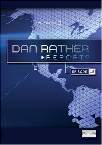 Dan Rather Reports #209: Live Latino Invasions [WMV]