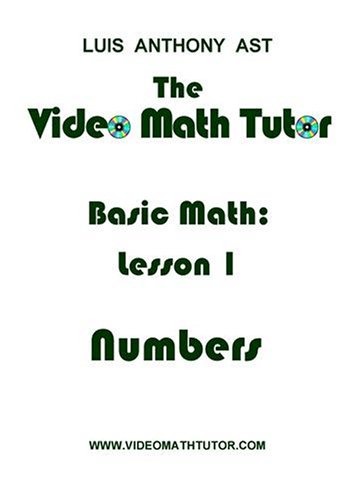 The Video Math Tutor: Basic Math: Lesson 1 - Numbers (NTSC)