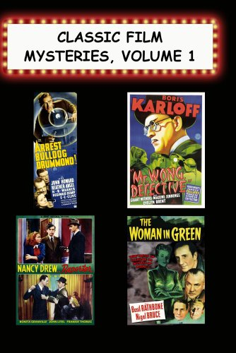 Classic Film Mysteries #1:Arrest Bulldog Drummond,Mr Wong Detective,Nancy Drew Reporter,Woman/ Green