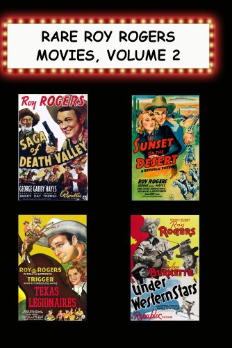 Rare Roy Rogers Movies, #2 Saga/Death Valley,Sunset on/Desert,Texas Legionaires,Under Western Stars