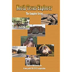 North Texas Explorer - The Complete Series