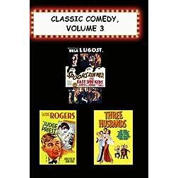Classic Comedy, Volume 3 (Judge Priest, Spooks Run Wild, Three Husbands)