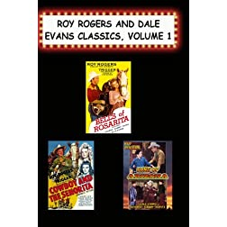 Roy Rogers & Dale Evans Classics, Vol. 1 (Bells of Rosarita, Cowboy & the Seniorita, Song of Arizona