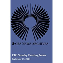 CBS Sunday Evening News (September 19, 2004)