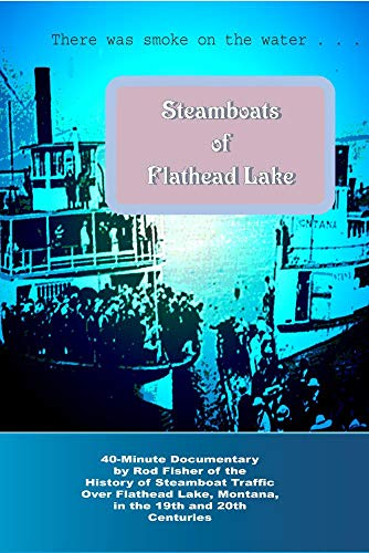 Steamboats of Flathead Lake