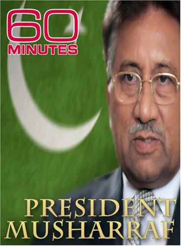 60 Minutes - President Musharaff (January 6, 2008)