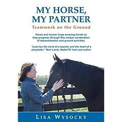 My Horse, My Partner: Teamwork on the Ground