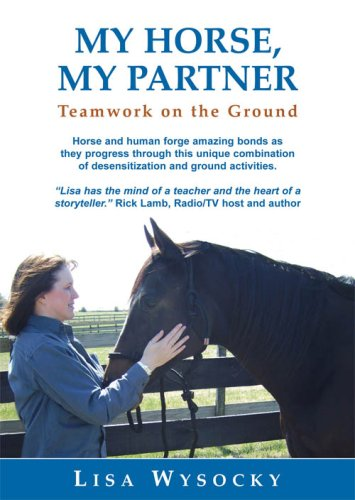 My Horse, My Partner: Teamwork on the Ground