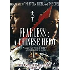 Fearless: A Chinese Hero - The Complete Uncut Series