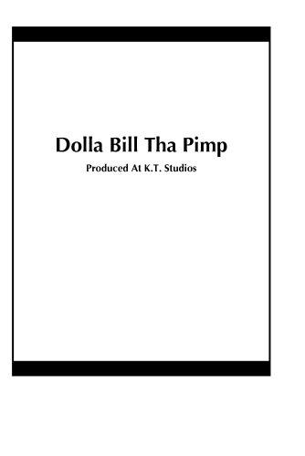 Dolla Bill Tha Pimp