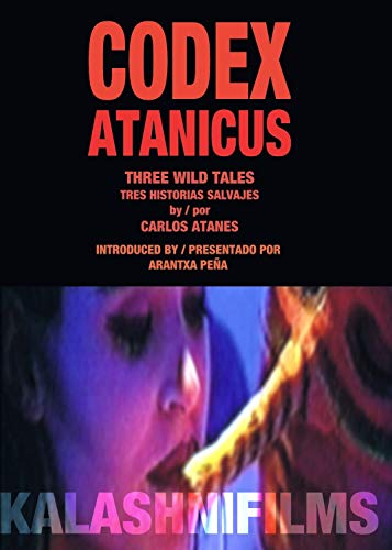 CODEX ATANICUS - Three wild stories / tres historias salvajes