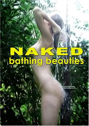 NAKED Bathing Beauties