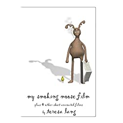 my smoking moose film plus 4 other short animated films