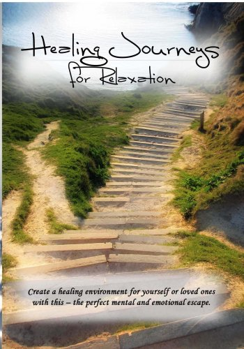 Healing Journeys For Relaxation
