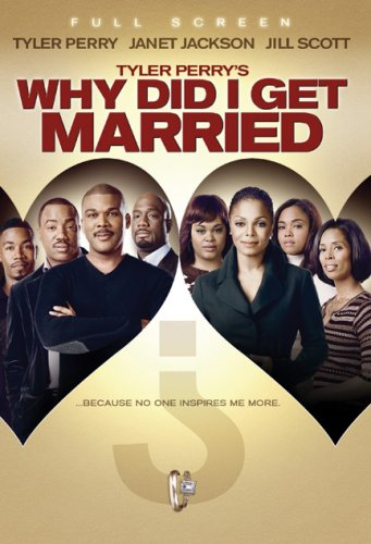 Tyler Perry's Why Did I Get Married? (Full Screen Edition)