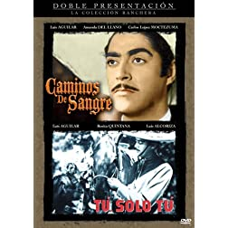 Caminos de Sangre/Tu Solo Tu