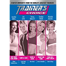 Trainers Choice: Starter Workouts from the Worlds Greatest Trainers