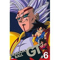 Vol. 6-Dragon Ball Gt