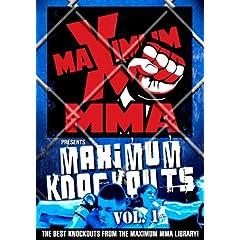 Maximum MMA Presents: Maximum Knockouts, Vol. 1