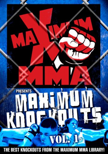Maximum MMA Presents: Maximum Knockouts, Vol. 1