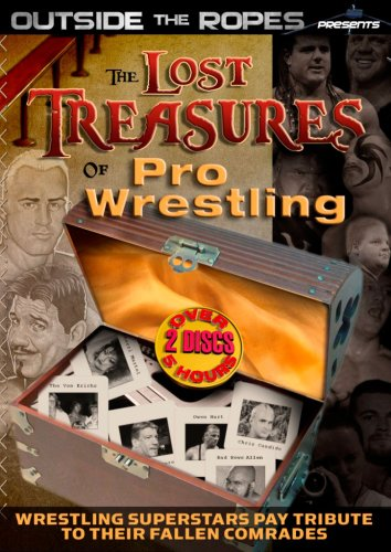 Outside the Ropes Presents: Pro Wrestling's Lost Treasures