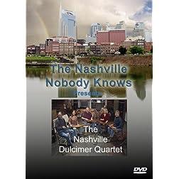 The Nashville Nobody Knows Presents the Nashville Dulcimer Quartet