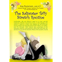 The Saltwater Taffy Stretch Routine