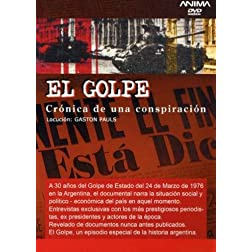 El Golpe (Cronica De Una Conspiracion)