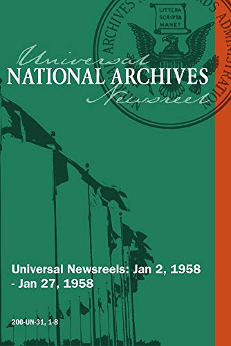 Universal Newsreel Vol. 31 Release 1-8 (1958)