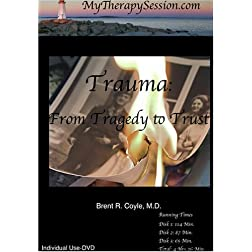 Trauma-From Tragedy to Trust-Individual Use DVD Copy*