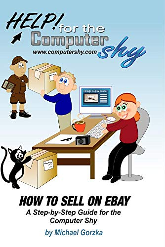How to Sell on eBay for the Computer Shy
