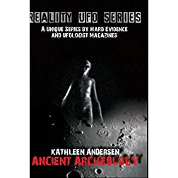 Reality UFO Series - Ancient Archeology with Kathleen Andersen