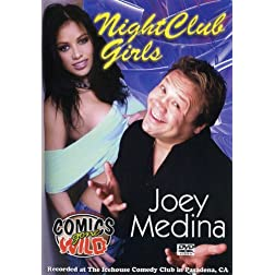 Joey Medina: Nightclub Girls