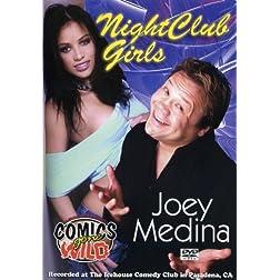 Joey Medina: Nightclub Girls