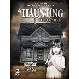 A Haunting: The House