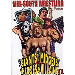 Giants, Midgets, Heroes and Villains II