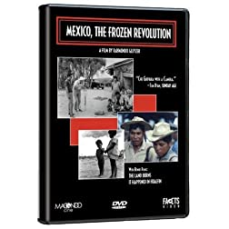 Mexico: The Frozen Revolution