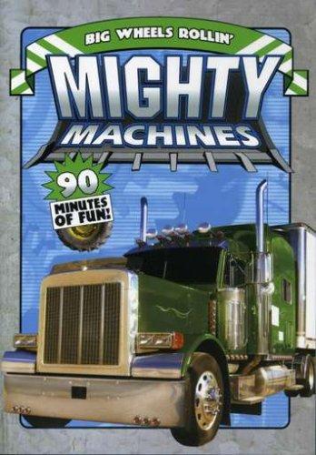 Mighty Machines: Big Wheels Rollin'