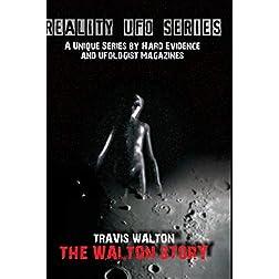 Reality UFO Series - The Travis Walton Story