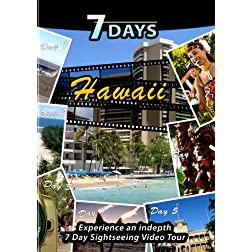7 Days  HAWAI'I