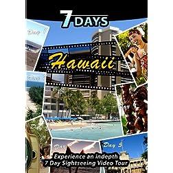7 Days  HAWAI'I